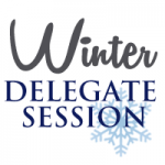 Save the Date: Winter Delegate Session
