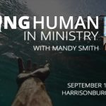 """Being Human in Ministry"" with Mandy Smith"